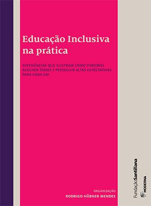 Educação Inclusiva na prática