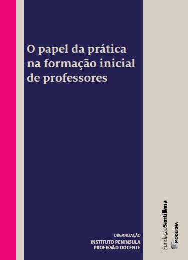 O papel da prática na formação inicial de professores